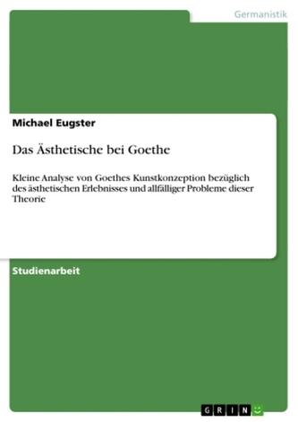 Das Ästhetische bei Goethe