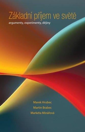 Základní příjem ve světě - Argumenty, experimenty, dějiny