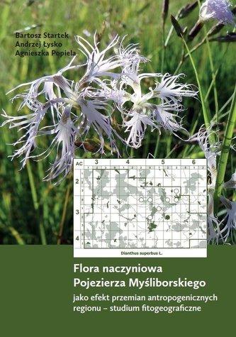 Flora naczyniowa Pojezierza Myśliborskiego...