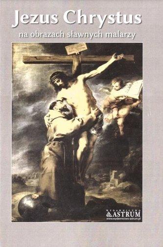 Jezus Chrystus na obrazach sławnych malarzy BR