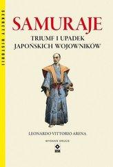 Samuraje Triumf i upadek japońskich wojowników