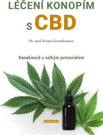 Léčení konopím s CBD - Kanabinoid s velkým potenciálem