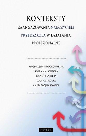 Konteksty zaangażowania nauczycieli przedszkola..