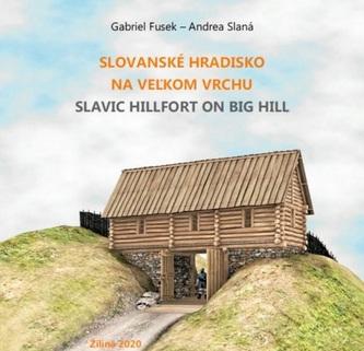 Slovanské hradisko na Veľkom vrchu