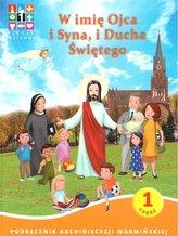 Katechizm SP 1 W imię Ojca i Syna.. cz. 1 i 2