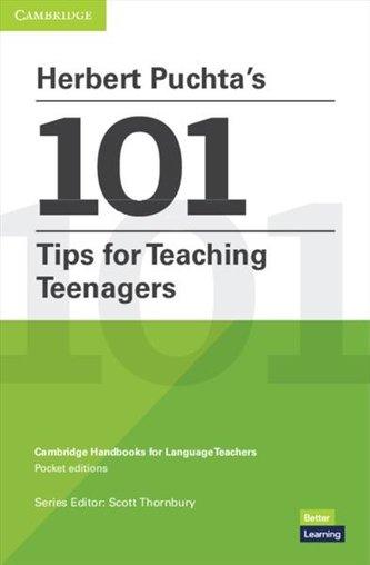 Herbert Puchta\'s 101 Tips for Teaching Teenagers