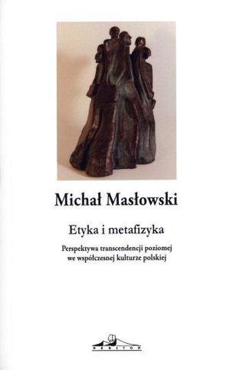 Etyka i metafizyka. Perspektywa transcendencji...