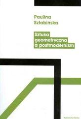 Sztuka geometryczna a postmodernizm