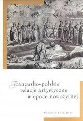 Francusko-polskie relacje artyst. w ep. nowożytnej