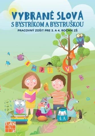Vybrané slová s Bystríkom a Bystruškou PZ pre 3.a 4.ročník