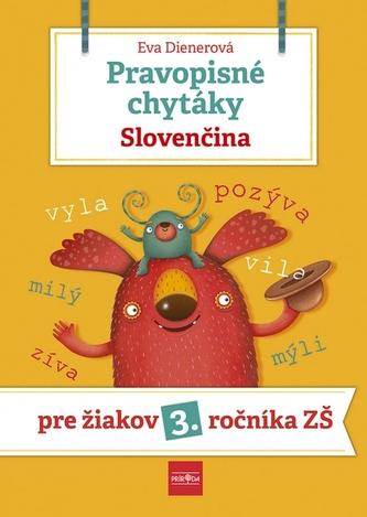 Pravopisné chytáky, Slovenčina - Pre žiakov 3. ročníka základných škôl