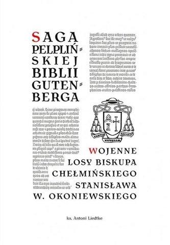 Saga pelplińskiej Biblii... / Wojenne losy...