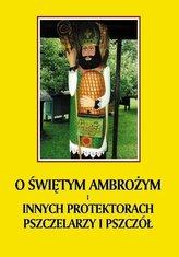 O św. Ambrożym i innych protektorach pszczelarzy..