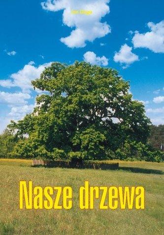 Nasze drzewa
