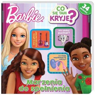Barbie. Co się tam kryje? Marzenia do spełnienia