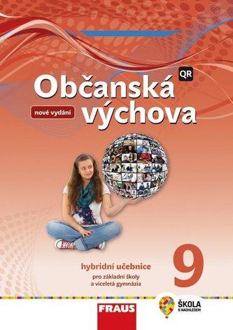Občanská výchova 9 pro ZŠ a víceletá gymnázia - Učebnice / nová generace