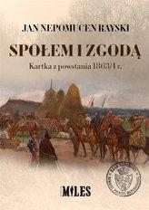 Społem i zgodą. Kartka z powstania 1863/4 r.
