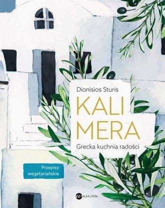 Kalimera Grecka kuchnia radości