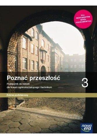 Historia LO 3 Poznać przeszłość Podr. ZP 2021 NE