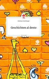 Geschichten al dente. Life is a Story - story.one