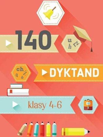 140 dyktand Klasy 4-6