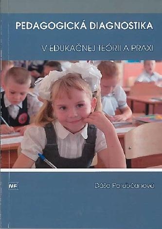 Pedagogická diagnostika v edukačnej teórii a praxi