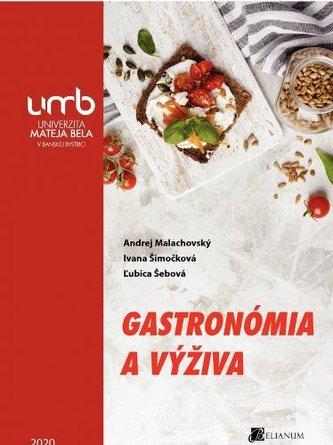 Gastronómia a výživa