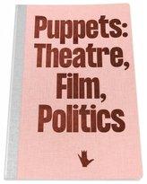 Puppets: Theatre, Film, Politics