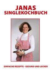 Janas Singlekochbuch