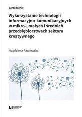 Wykorzystanie technologii informacyjno-komunikacyjnych w mikro-, małych i średnich przedsiębiorstwach