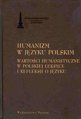 Humanizm w języku polskim. Wartości humanistyczne