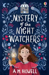 The Mystery of the Night Watchers