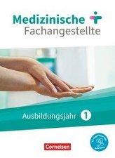Medizinische Fachangestellte 1. Ausbildungsjahr. Schülerbuch. Jahrgangsband
