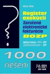 1000 riešení 7-8/2021– Register exekúcií, zaručená elektronická fakturácia, BOZP