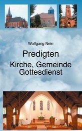 Predigten - Kirche, Gemeinde, Gottesdienst