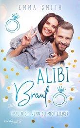 Alibi Braut