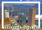 Vancouver Kanada Kalender 2022 (Wandkalender 2022 DIN A3 quer)