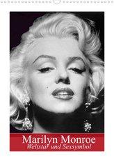 Marilyn Monroe. Weltstar und Sexsymbol (Wandkalender 2022 DIN A3 hoch)