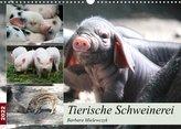 Tierische Schweinerei (Wandkalender 2022 DIN A3 quer)