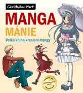 Manga mánie – Velká kniha kreslení mangy