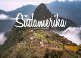 Südamerika - Von Quito nach Rio (Wandkalender 2022 DIN A3 quer)
