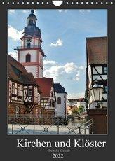 Kirchen und Klöster deutsche Kleinode (Wandkalender 2022 DIN A4 hoch)