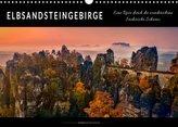 Elbsandsteingebirge - eine Reise durch die wunderschöne Sächsische Schweiz (Wandkalender 2022 DIN A3 quer)
