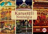 Karussell - Nostalgie (Wandkalender 2022 DIN A4 quer)