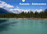 Kanada - Südwesten (Wandkalender 2022 DIN A4 quer)