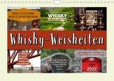 Whisky-Weisheiten (Wandkalender 2022 DIN A4 quer)