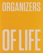 Organizers of Life. De Stijl, the Polish...