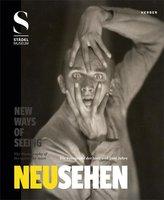 Neu Sehen / New Ways Of Seeing