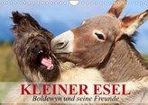 Kleiner Esel. Boldewyn und seine Freunde (Wandkalender 2022 DIN A4 quer)