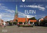 Ein Sommertag in Eutin (Wandkalender 2022 DIN A4 quer)